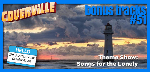Bonus Track  51: Songs for the Lonely