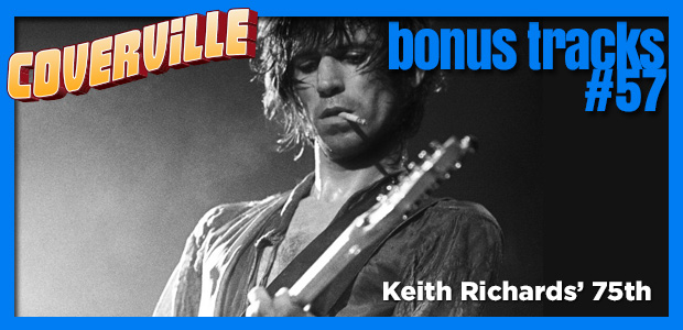 Bonus Track  57: Keith Richards' 75th Birthday Bonus