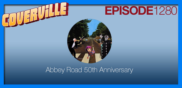 Coverville  1280: Abbey Road 50th Anniversary Album Cover