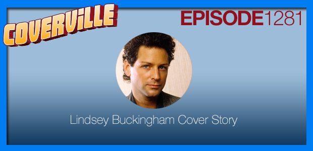 Coverville  1281: Lindsey Buckingham Cover Story