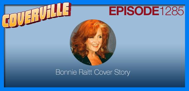 Coverville  1285: The Bonnie Raitt Cover Story