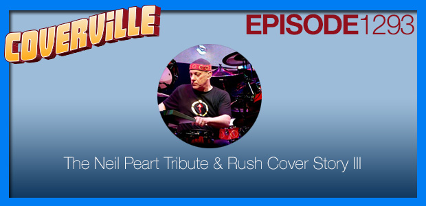 Coverville  1293: The Neil Peart Tribute and Rush Cover Story III