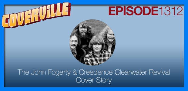 Coverville  1312: The John Fogerty & Creedence Clearwater Revival Cover Story II