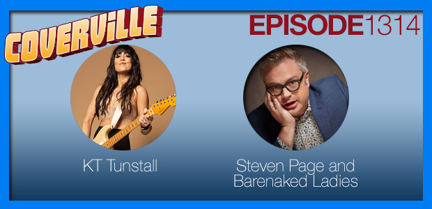 Coverville  1314: Cover Stories for KT Tunstall and Steven Page of Barenaked Ladies