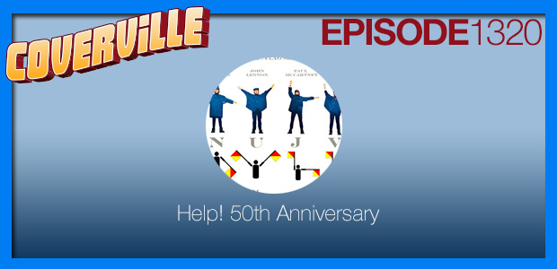Coverville  1320: The 55th Anniversary of Help!