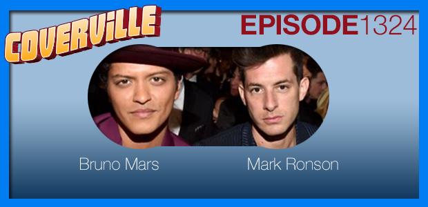 Coverville  1324: Cover Stories for Mark Ronson and Bruno Mars