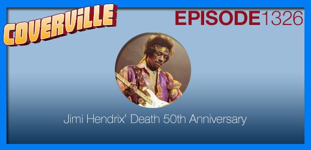 Coverville  1326: Jimi Hendrix Cover Tribute