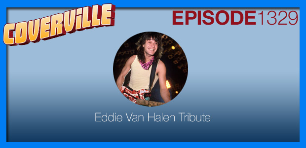 Coverville  1329: The Eddie Van Halen Tribute