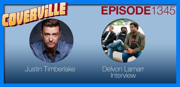 Coverville  1345: Justin Timberlake Cover Story & Delvon Lamarr Interview