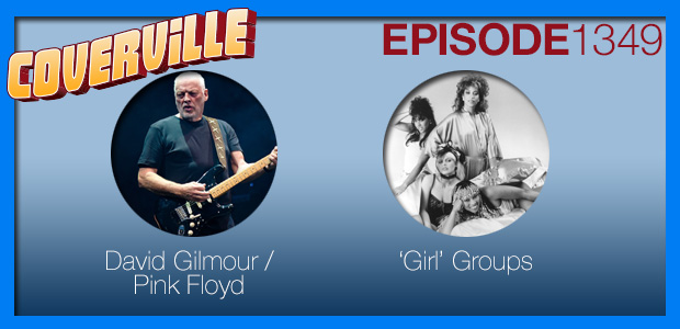 "Coverville  1349: David Gilmour and ""Girl"" Groups"