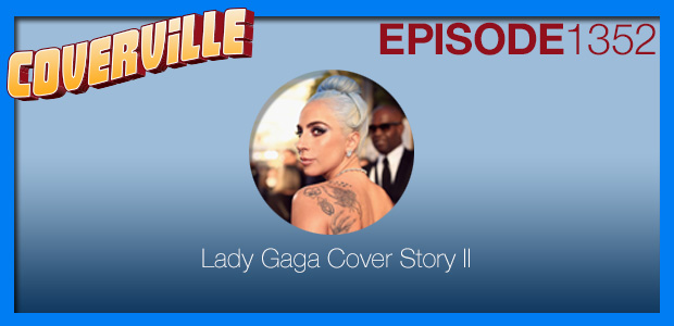 Coverville  1352: Lady Gaga Cover Story
