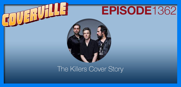 Coverville  1362: The Killers Cover Story