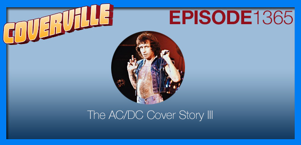 Coverville  1365: The AC/DC Cover Story III