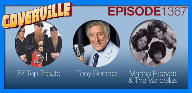 Coverville  1367: Tribute to ZZ Top's Dusty Hill, and Cover Stories for Tony Bennett and Martha & The Vandellas