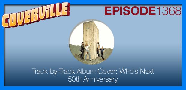 Coverville  1368: Track by Track Album Cover: Who's Next