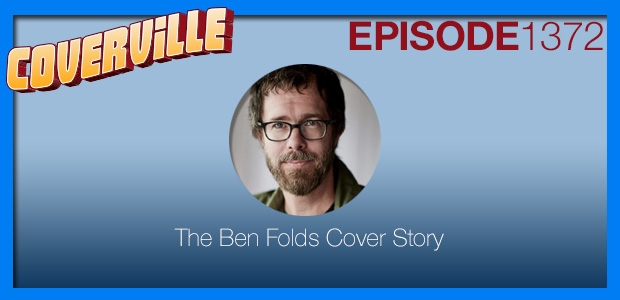 Coverville  1372: The Ben Folds Cover Story