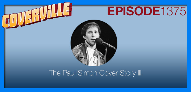 Coverville  1375: The Paul Simon Cover Story III